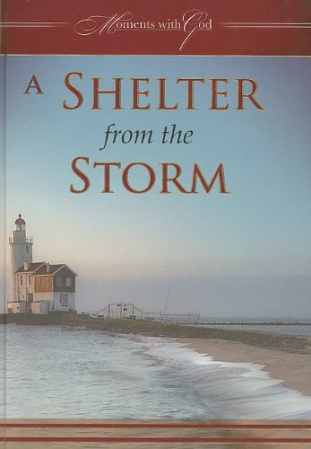 A Shelter from the Storm (Moments with God) (1770365486) by Solly Ozrovech
