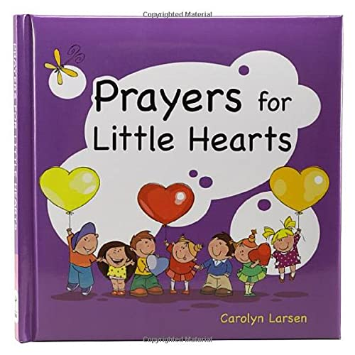 Prayers for Little Hearts Prayer Book (9781770367296) by Carolyn Larsen