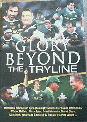 9781770369764: Glory Beyond the Tryline