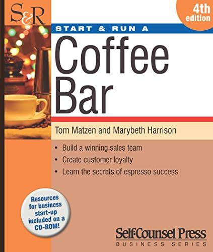 9781770400351: Start & Run a Coffee Bar (Start & Run Business Series)