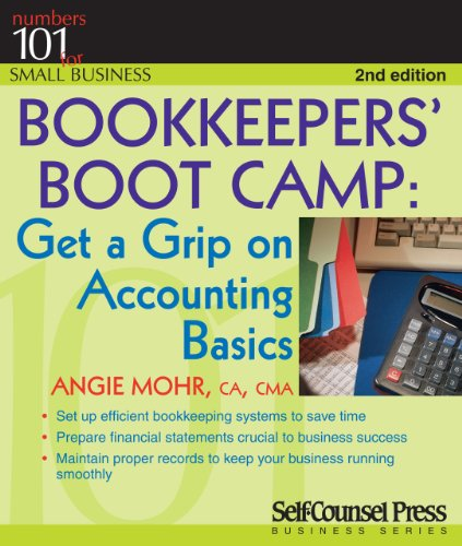 9781770400443: Bookkeepers' Bootcamp: Get a Grip on Accounting Basics (101 for Small Business)