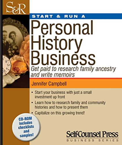9781770400580: Start & Run a Personal History Business: Get Paid to Research Family Ancestry and Write Memoirs (Start and Run A)
