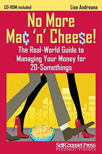 9781770400900: No More Mac 'n Cheese!: The Real-World Guide to Managing Your Money for 20-Somethings (Personal Finance Series)