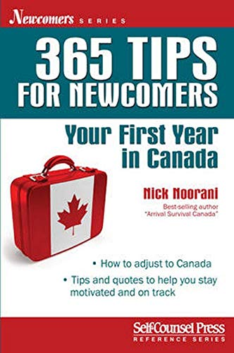 9781770402102: 365 Tips for Newcomers: Your First Year in Canada