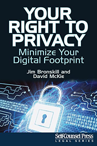 9781770402638: Your Right To Privacy: Minimize Your Digital Footprint (Legal Series)