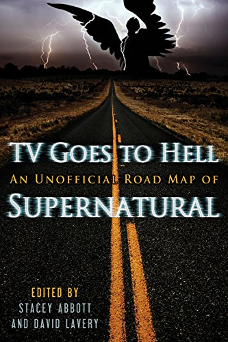 9781770410206: TV Goes to Hell: An Unofficial Road Map of Supernatural