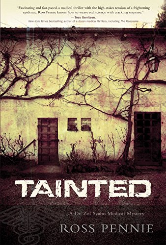 9781770410213: Tainted: A Dr. Zol Szabo Medical Mystery