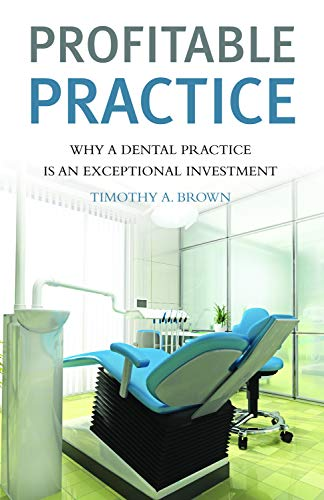 9781770410268: Profitable Practice Why a Dental Practice Is an Exceptional Investment
