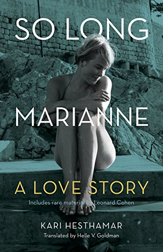 9781770411289: So Long, Marianne: A Love Story