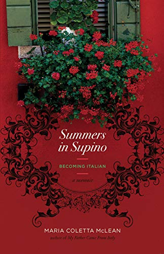 9781770411371: Summers in Supino: Becoming Italian