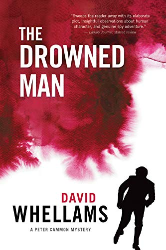 The Drowned Man: A Peter Cammon Mystery: Whellams, David