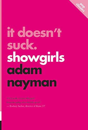 9781770411746: It Doesn't Suck: Showgirls (Pop Classics)