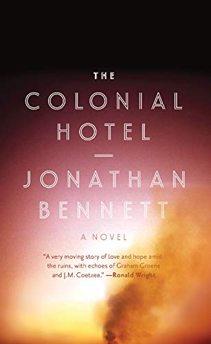 9781770411784: The Colonial Hotel