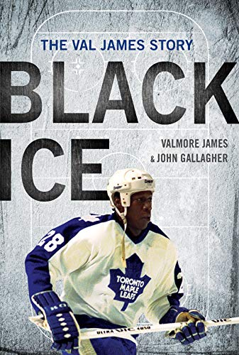 9781770412019: Black Ice: The Val James Story