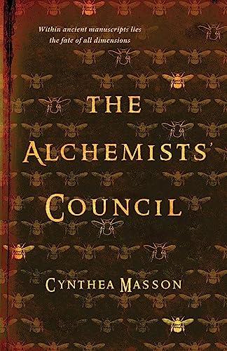 9781770412712: The Alchemists' Council