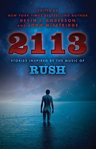 9781770412927: 2113 : Stories Inspired by the Music of Rush