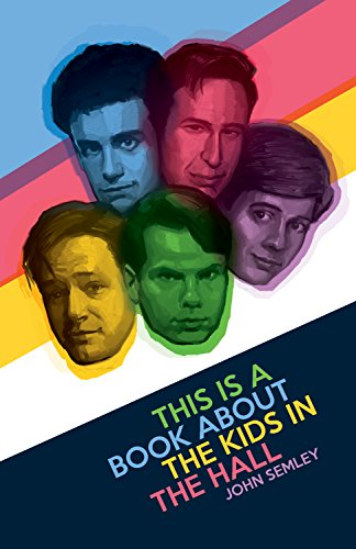 9781770413054: This Is a Book about the Kids in the Hall