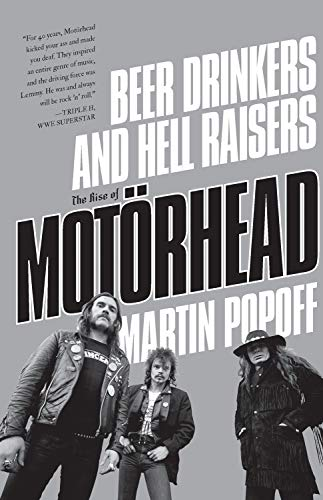 9781770413474: Beer Drinkers and Hell Raisers: The Rise of Motörhead