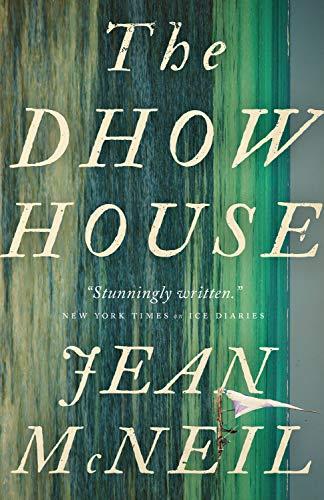 9781770413498: The Dhow House: A Novel