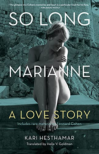 9781770414204: So Long, Marianne: A Love Story
