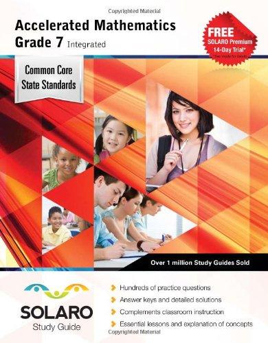 9781770443969: Common Core Accelerated Mathematics Grade 7 Integrated: SOLARO Study Guide (Common Core Study Guides)