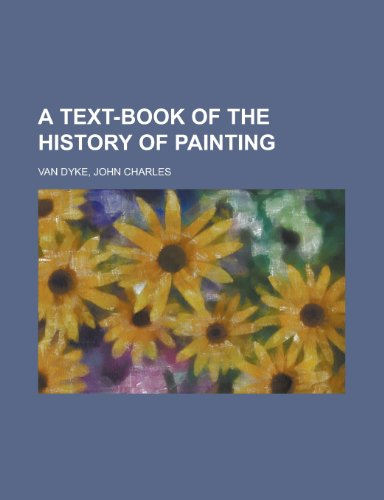 9781770451063: A Text-Book of the History of Painting