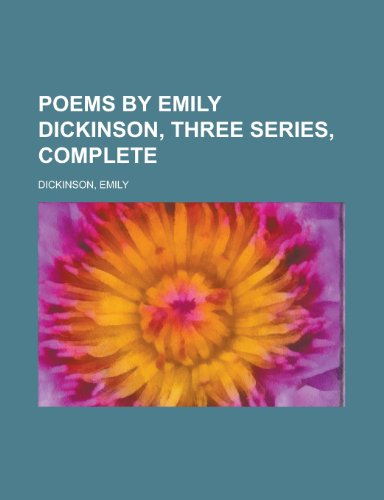 9781770453111: Poems by Emily Dickinson, Three Series, Complete
