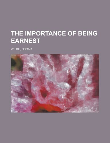 The Importance of Being Earnest (9781770455351) by Oscar Wilde