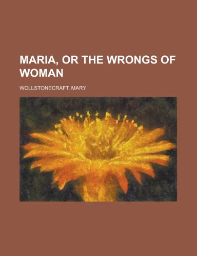 9781770457157: Maria, or the Wrongs of Woman