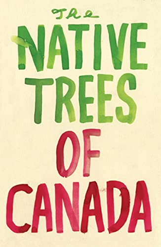 9781770460324: The Native Trees of Canada