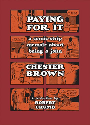 9781770460485: Paying for It: A Comic-Strip Memoir about Being a John
