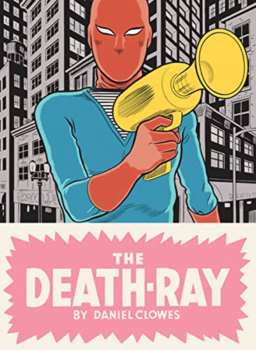 The Death-Ray (Signed First Edition): Daniel Clowes