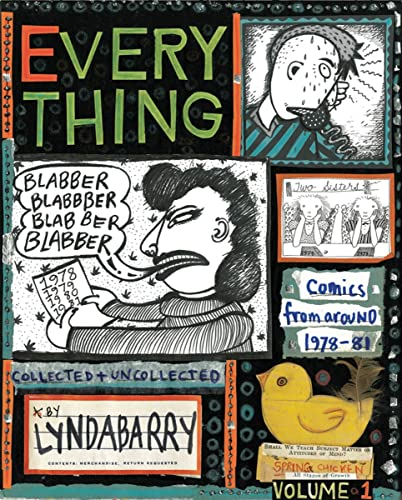 Blabber Blabber Blabber: Volume 1 of Everything: Lynda Barry
