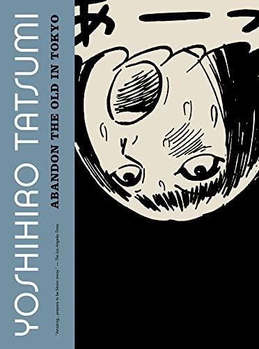 Abandon the Old in Tokyo (1770460772) by Tatsumi, Yoshihiro
