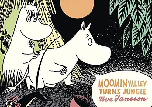 Moominvalley Turns Jungle (1770460977) by Tove Jansson