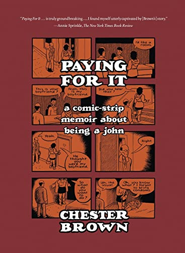 9781770461192: Paying for It: A Comic-Strip Memoir about Being a John
