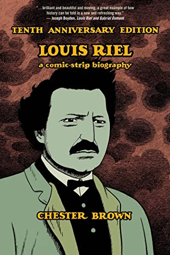 Louis Riel 9781770461307 A limited-edition reprint of Brown's celebrated biography of the Canadian rebel Louis Riel tells the story of the charismatic, and perhaps mad, nineteenth-century Metis leader whose struggle to win rights for his people led to violent rebellion on the nations western frontier. When the collected book appeared in 2003, Brown won widespread critical and industry acclaim for Louis Riel, including two Harvey Awards and inclusion on countless best-of lists. Beyond that, it single-handedly revitalized the biography genre of comics, paving the way for a new generation of artists.      This special tenth anniversary edition features rare supplementary material, including early cover art from the original serialization, pencil studies and draft scripts, poster and catalogue art, and a new essay by critic Sean Rogers.