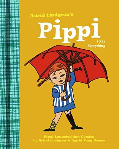Pippi Fixes Everything (Pippi Longstocking): Lindgren, Astrid, Vang