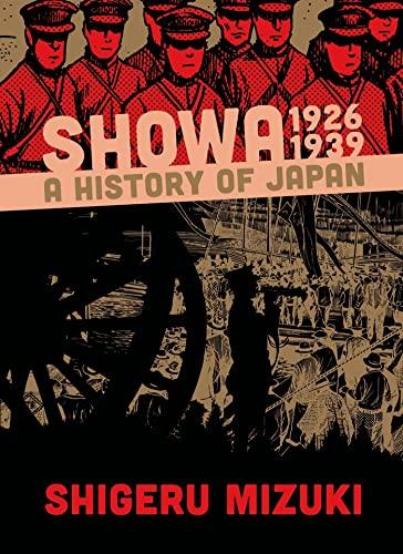 Showa: A History of Japan, 1926-1939: Mizuki, Shigeru