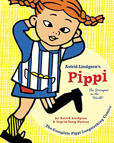 9781770462151: Pippi Longstocking: The Strongest in the World! (Pippi Longstocking Comics)
