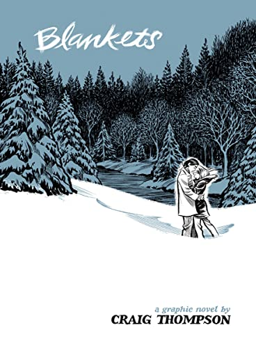 Blankets: A Graphic Novel (Hardcover): Craig Thompson