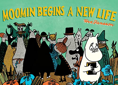 9781770462717: Moomin Begins a New Life