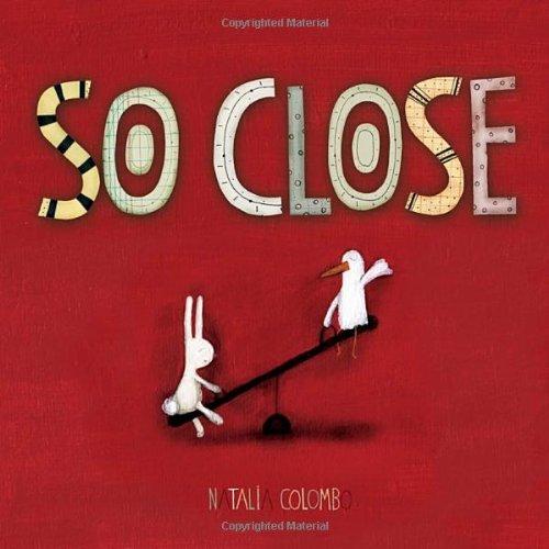 9781770492073: So Close