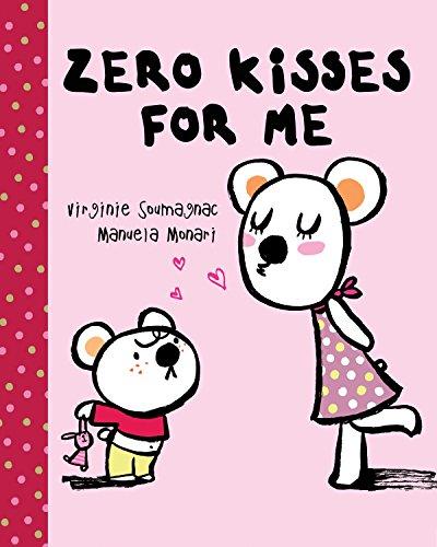 Zero Kisses for Me: Monari, Manuela