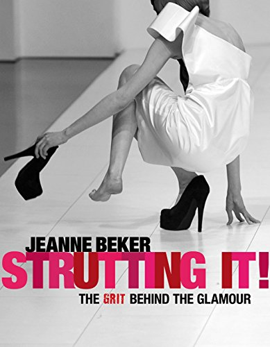 9781770492240: Strutting It!: The Grit Behind the Glamour