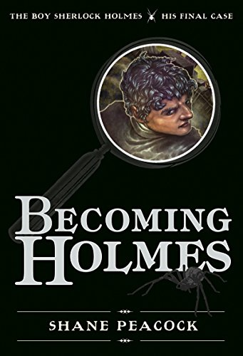 9781770492325: Becoming Holmes : The Boy Sherlock Holmes, His Final Case