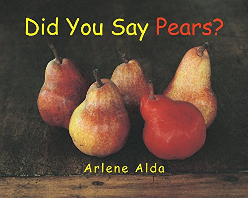 9781770492783: Did You Say Pears?