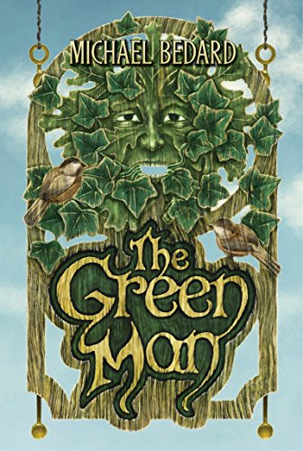The Green Man: Bedard, Michael