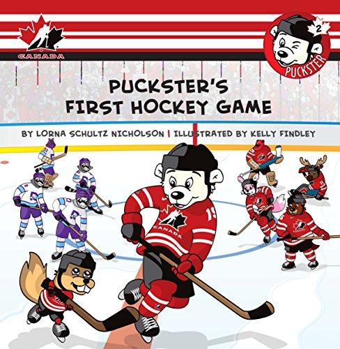 Puckster's First Hockey Game: Nicholson, Lorna Schultz