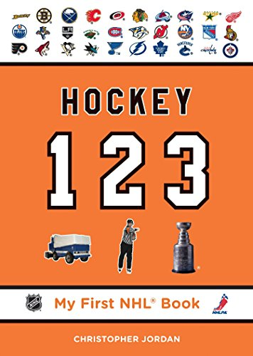 Hockey 123 (My First NHL Book): Jordan, Christopher